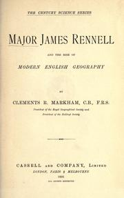 Cover of: Major James Rennell and the rise of modern English geography