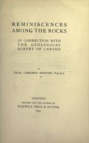 Cover of: Reminiscences among the rocks in connection with the Geological survey of Canada by Weston, Thomas Chesmer