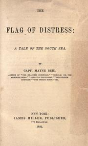 Cover of: The flag of distress: a tale of the South Sea