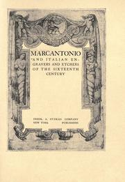 Cover of: Marcantonio and Italian engravers and etchers of the sixteenth century