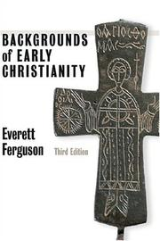 Cover of: Backgrounds of early Christianity