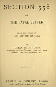 Cover of: Section 558; or, The fatal letter: from the diary of Inspector Byrnes