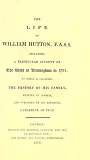 The life of William Hutton by Hutton, William