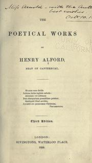 Cover of: The poetical works of Henry Alford, Dean of Canterbury
