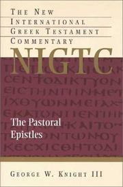 Cover of: The Pastoral Epistles | Knight, George W.