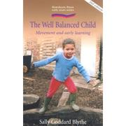 Cover of: The well balanced child