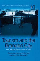 Cover of: Tourism and the branded city