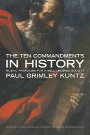 Cover of: The Ten Commandments in History | Paul Grimley Kuntz