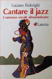 Cover of: Cantare il jazz