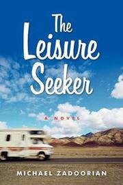 Cover of: The leisure seeker: A Novel