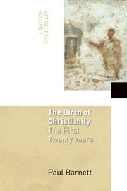 Cover of: The birth of Christianity: the first twenty years