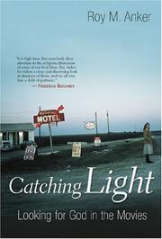 Cover of: Catching Light | Roy M. Anker