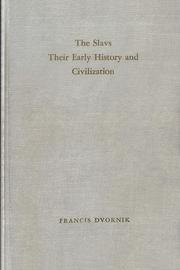 Cover of: The Slavs: their early history and civilization