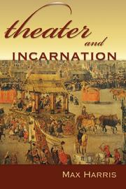 Cover of: Theater and incarnation