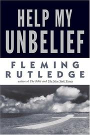 Cover of: Help My Unbelief | Fleming Rutledge
