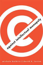 Cover of: Against intellectual monopoly
