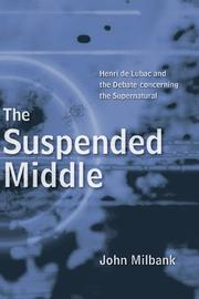 Cover of: The Suspended Middle | John Milbank