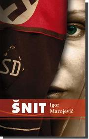 Cover of: Šnit | Igor Marojević