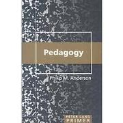 Cover of: Pedagogy primer | Philip M. Anderson