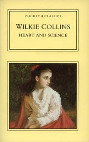 Cover of: Heart and Science: a story of the present time