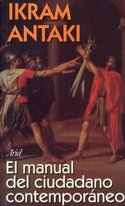 Cover of: El manual del ciudadano contemporáneo by Ikram Antaki