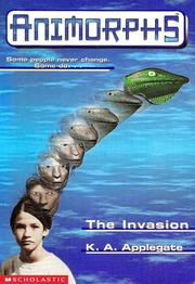 Cover of: The Invasion (Animorphs) by Katherine A. Applegate