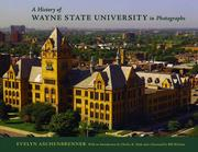 Cover of: A history of Wayne State University in photographs