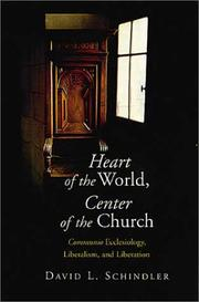 Cover of: Heart of the world, center of the church