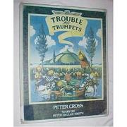 Cover of: Trouble for Trumpets