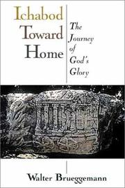 Cover of: Ichabod Toward Home: The Journey of Gods Glory