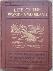 Cover of: Life of the wayside and woodland