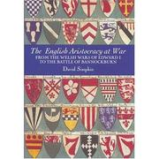 The English aristocracy at war by David Simpkin