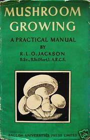 Cover of: Mushroom growing | R. L. O. Jackson