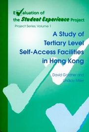 Cover of: A study of tertiary level self-access facilities in Hong Kong | David Gardner