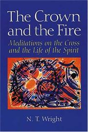 Cover of: The crown and the fire: Meditations on the Cross and the Life of the Spirit