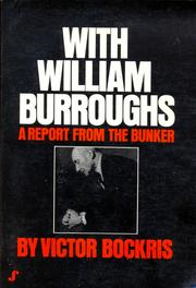 Cover of: With William Burroughs: A Report from the Bunker
