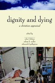 Cover of: Dignity and Dying |
