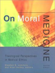 Cover of: On moral medicine | edited by Stephen E. Lammers and Allen Verhey.