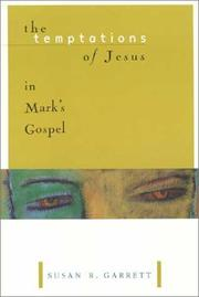 Cover of: The temptations of Jesus in Mark's Gospel