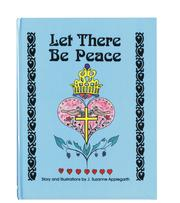 Cover of: Let There Be Peace | J. Suzanne Applegarth