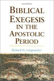Cover of: Biblical exegesis in the apostolic period | Richard N. Longenecker