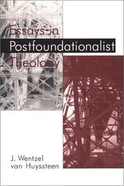 Cover of: Essays in postfoundationalist theology