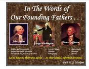 In the Words of Our Founding Fathers by Thomas E. S. Haskins