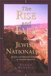The rise and fall of Jewish nationalism by Doron Mendels