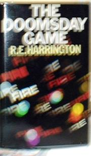 Cover of: The doomsday game | R. E. Harrington