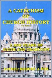 Cover of: Catechism of Catholic Church History