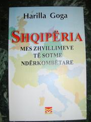 Cover of: Shqiperia mes zhvillimeve te sotme nderkombetare by Harilla Goga