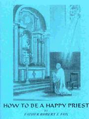 Cover of: Happy to be a Catholic Priest