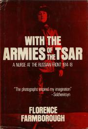 Nurse at the Russian Front by Florence Farmborough