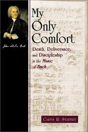 Cover of: My Only Comfort | Calvin R. Stapert